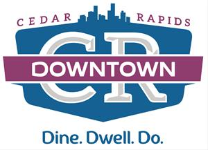 Downtown Cedar Rapids Dine. Dwell. Do. logo